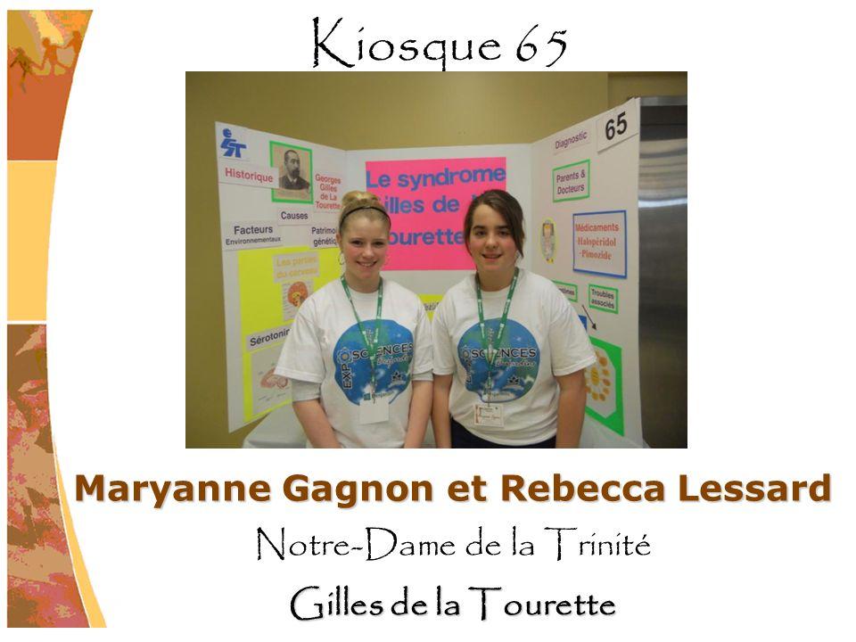 Maryanne Gagnon et Rebecca Lessard Notre-Dame de la Trinité Gilles de la Tourette Kiosque 65