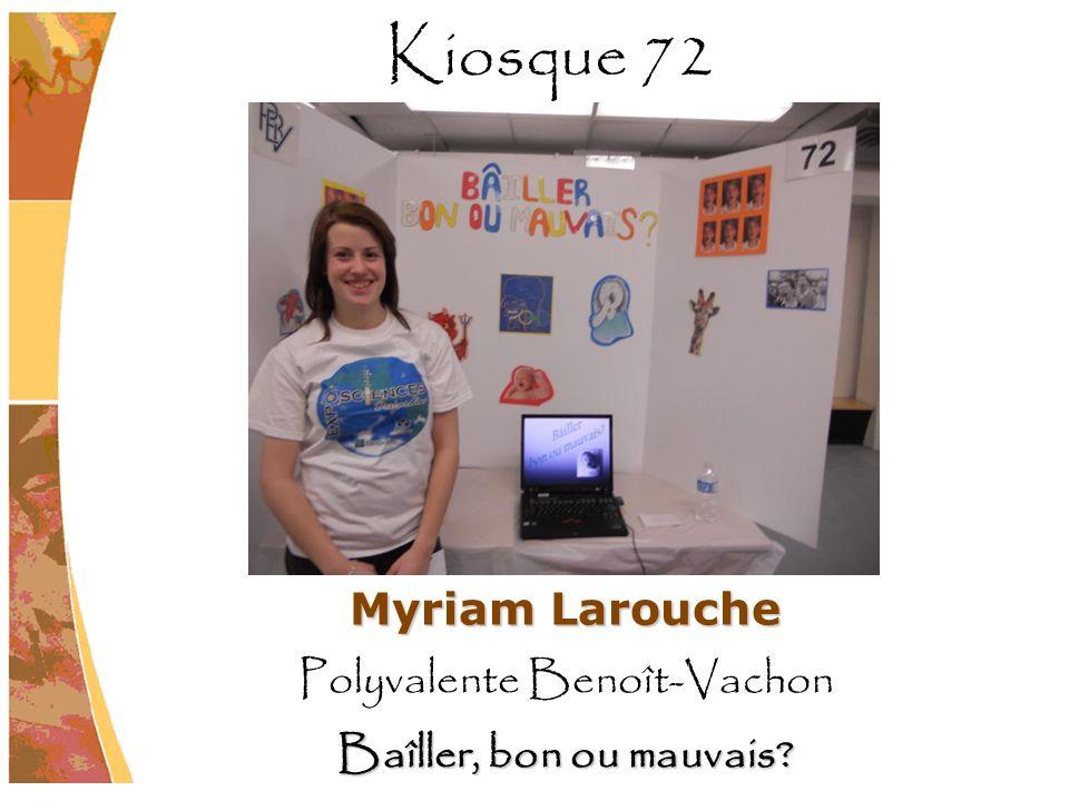 Myriam Larouche Polyvalente Benoît-Vachon Baîller, bon ou mauvais? Kiosque 72