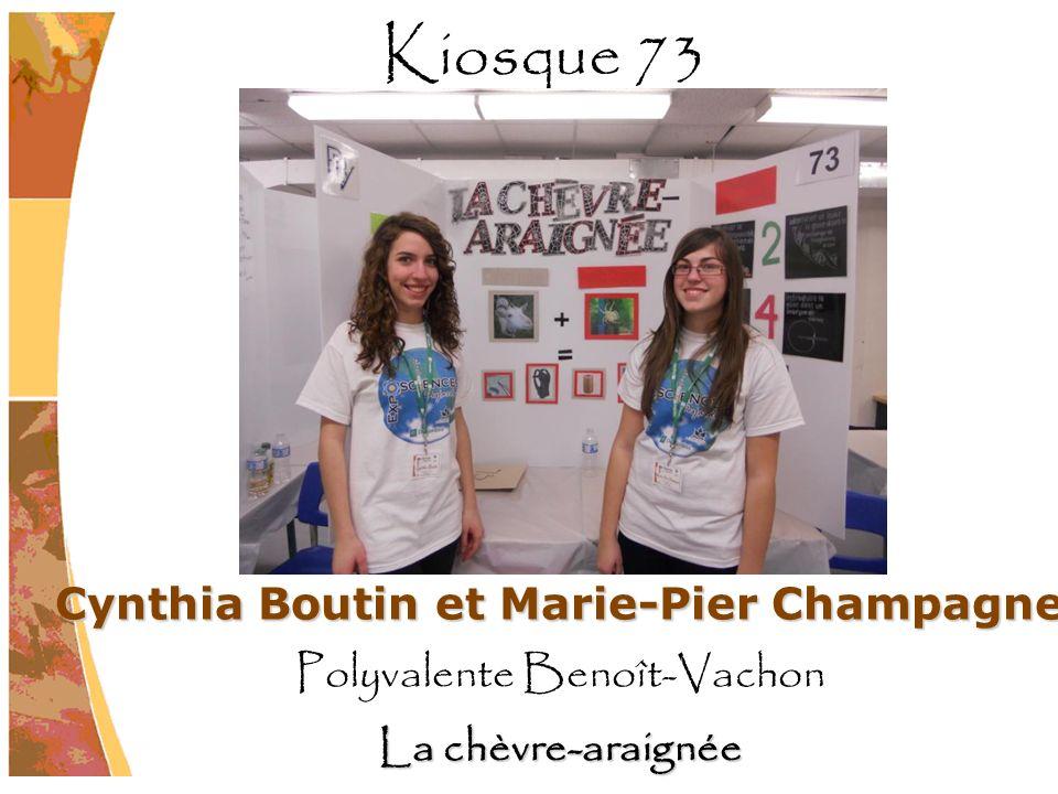 Cynthia Boutin et Marie-Pier Champagne Polyvalente Benoît-Vachon La chèvre-araignée Kiosque 73