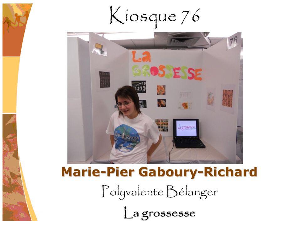 Marie-Pier Gaboury-Richard Polyvalente Bélanger La grossesse Kiosque 76