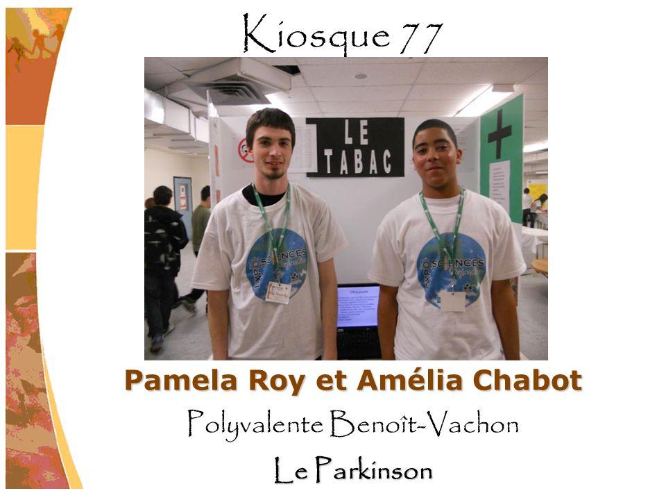 Pamela Roy et Amélia Chabot Polyvalente Benoît-Vachon Le Parkinson Kiosque 77