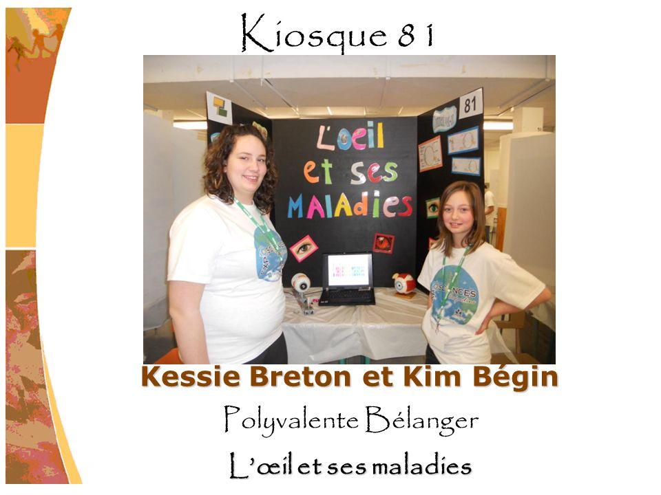 Kessie Breton et Kim Bégin Polyvalente Bélanger Lœil et ses maladies Kiosque 81