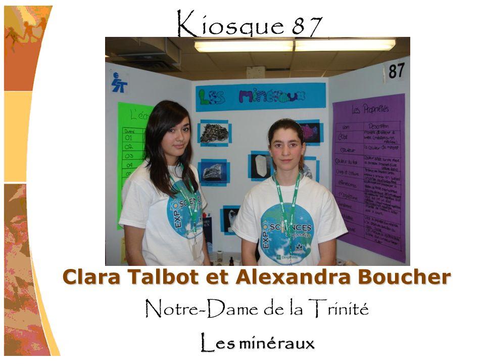 Clara Talbot et Alexandra Boucher Notre-Dame de la Trinité Les minéraux Kiosque 87