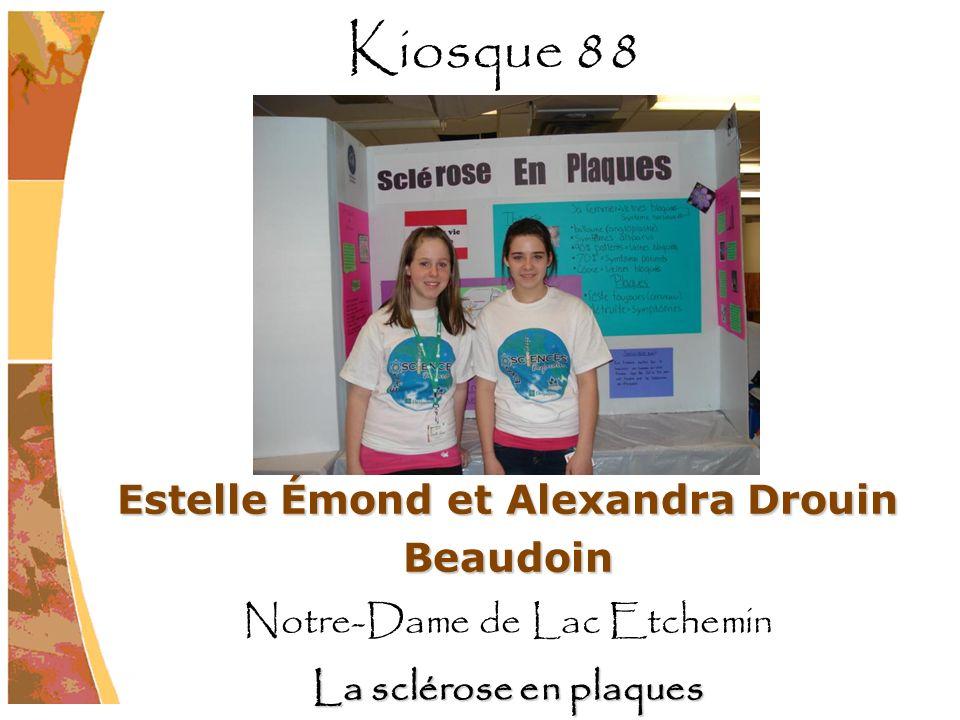 Estelle Émond et Alexandra Drouin Beaudoin Notre-Dame de Lac Etchemin La sclérose en plaques Kiosque 88