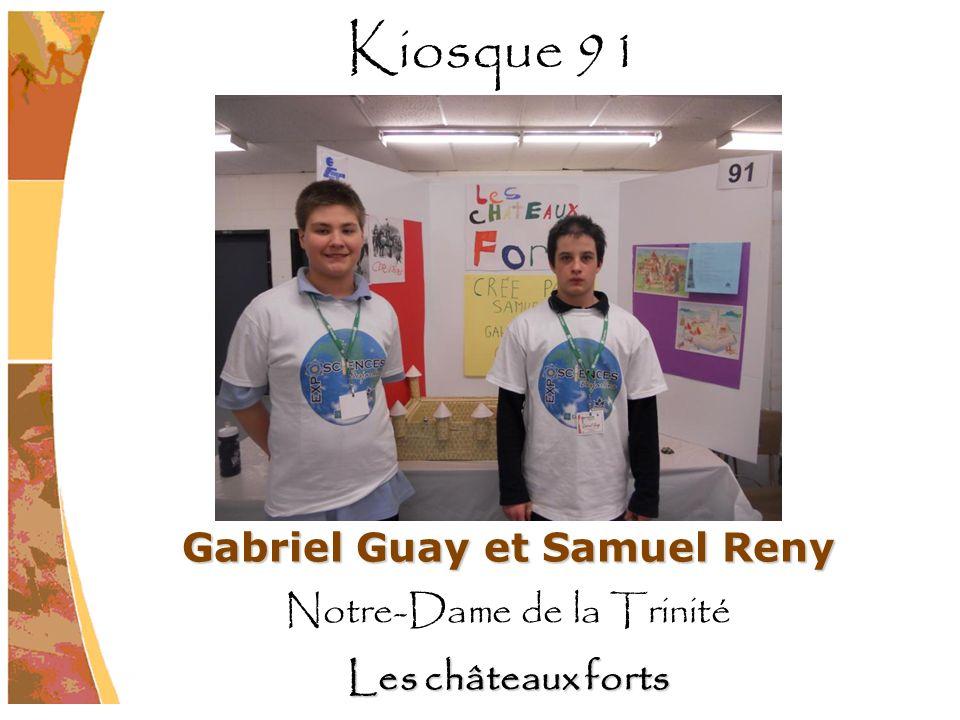 Gabriel Guay et Samuel Reny Notre-Dame de la Trinité Les châteaux forts Kiosque 91