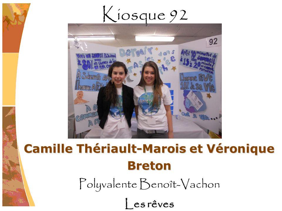 Camille Thériault-Marois et Véronique Breton Polyvalente Benoît-Vachon Les rêves Kiosque 92