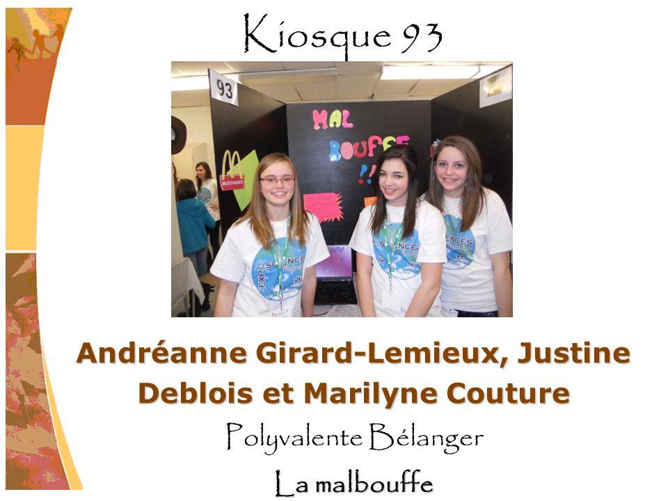 Andréanne Girard-Lemieux, Justine Deblois et Marilyne Couture Polyvalente Bélanger La malbouffe Kiosque 93