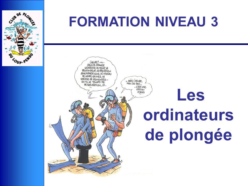 Les ordinateurs de plongée FORMATION NIVEAU 3