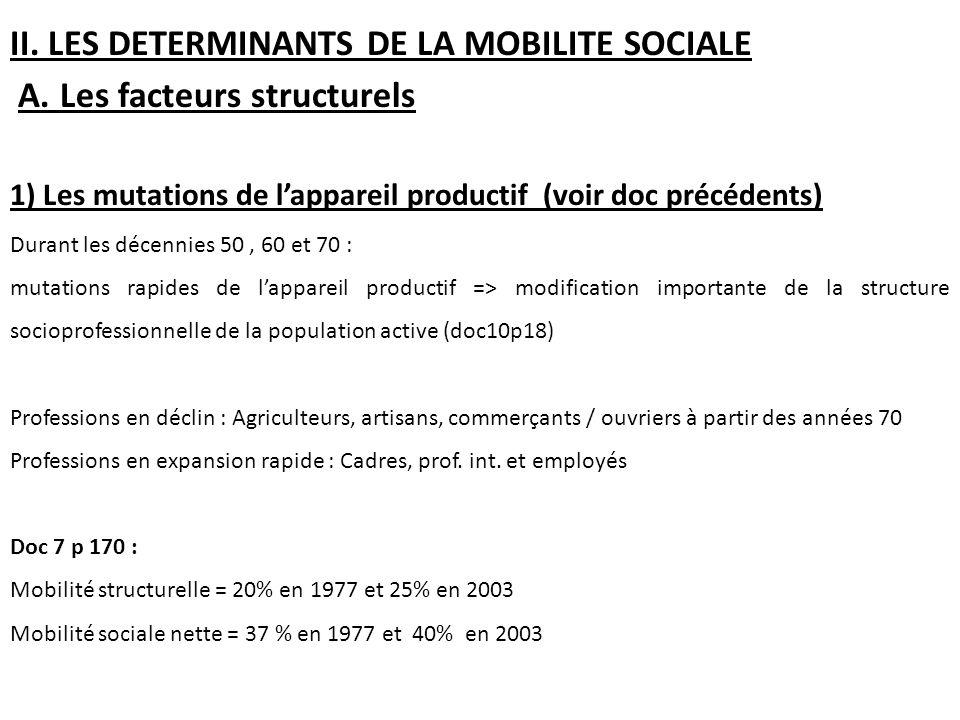 II.LES DETERMINANTS DE LA MOBILITE SOCIALE A.