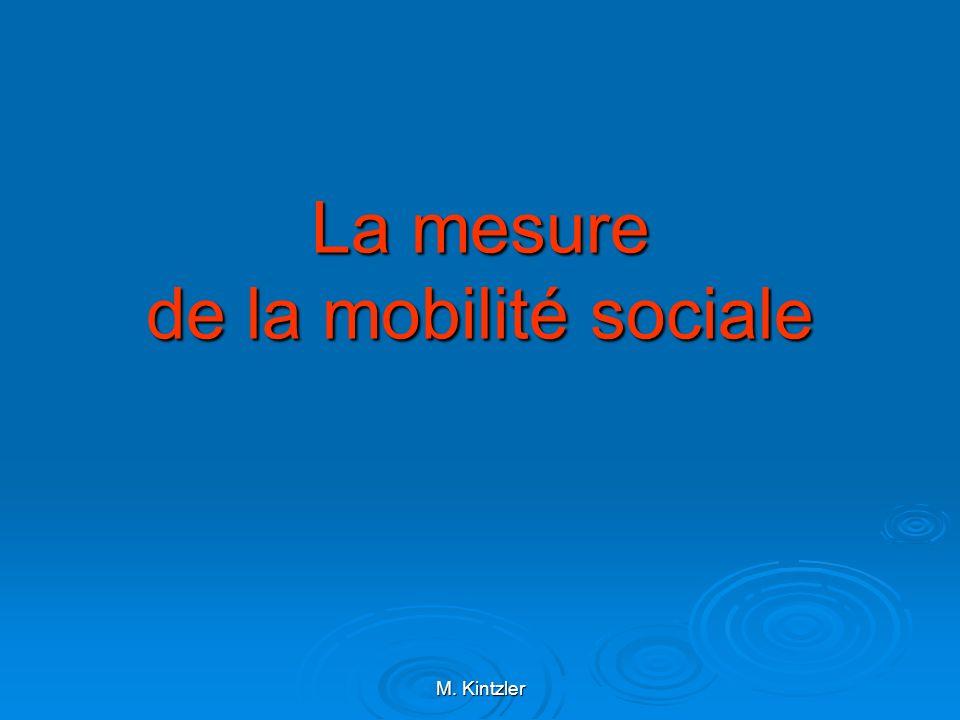 M. Kintzler La mesure de la mobilité sociale