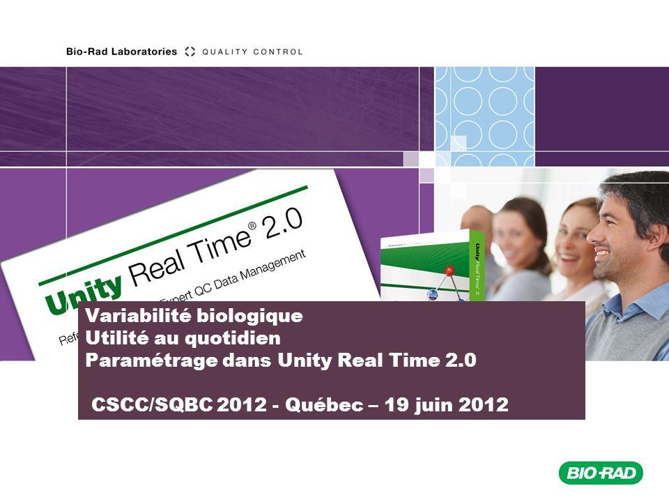 Variabilité biologique Utilité au quotidien Paramétrage dans Unity Real Time 2.0 CSCC/SQBC 2012 - Québec – 19 juin 2012