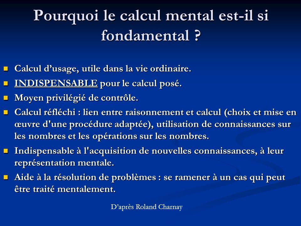 Pourquoi le calcul mental est-il si fondamental .Calcul dusage, utile dans la vie ordinaire.