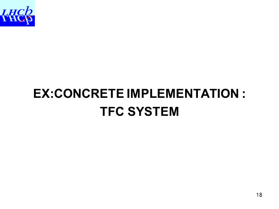 18 EX:CONCRETE IMPLEMENTATION : TFC SYSTEM