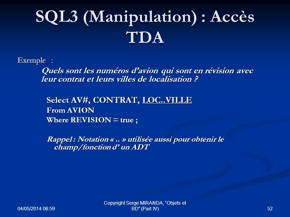 04/05/2014 07:01 52 Copyright Serge MIRANDA,