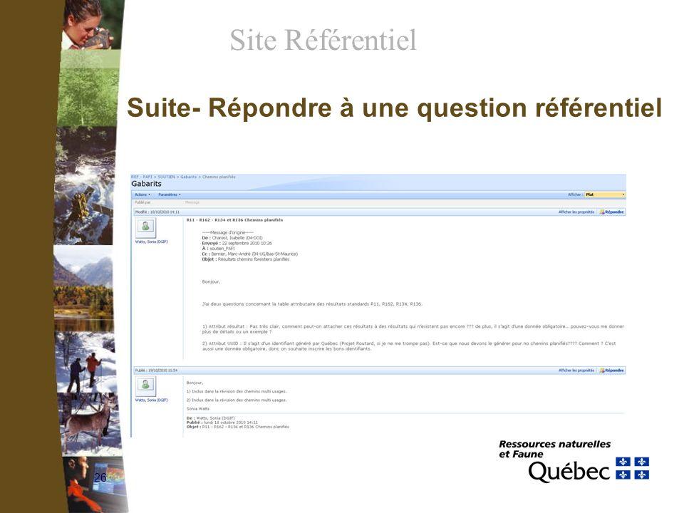 26 Suite- Répondre à une question référentiel Site Référentiel