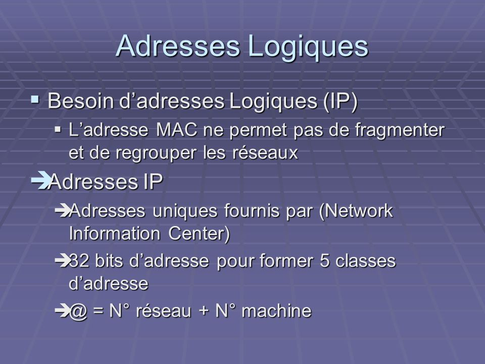 Le protocole IPX Concurrent de IP Concurrent de IP Structure de trame : Structure de trame : CRC (16 bits) CRC (16 bits) Longueur (16 bits, 30 576) Longueur (16 bits, 30 576) Transport Control (8 bits) Transport Control (8 bits) Type de paquet (8 bits, 0 31) Type de paquet (8 bits, 0 31) Réseau cible (4 octets) Réseau cible (4 octets) Machine cible (6 octets) Machine cible (6 octets) Port cible (2 octets) Port cible (2 octets) Réseau source (4 octets) Réseau source (4 octets) Machine source (6 octets) Machine source (6 octets) Port source (2 octets) Port source (2 octets) Données (0 546 octets) Données (0 546 octets)