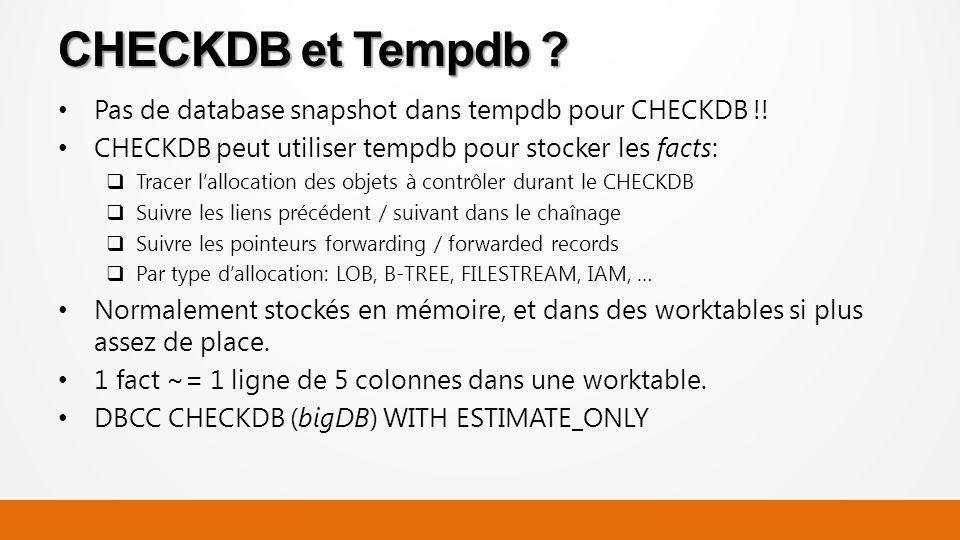 Pas de database snapshot dans tempdb pour CHECKDB !.