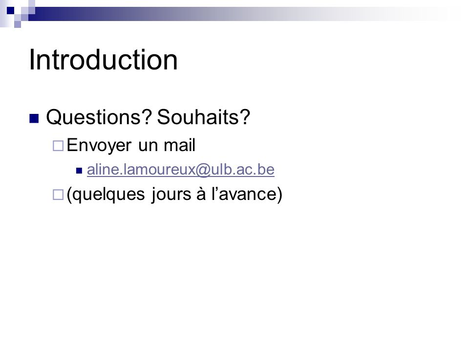 Introduction Questions.Souhaits.