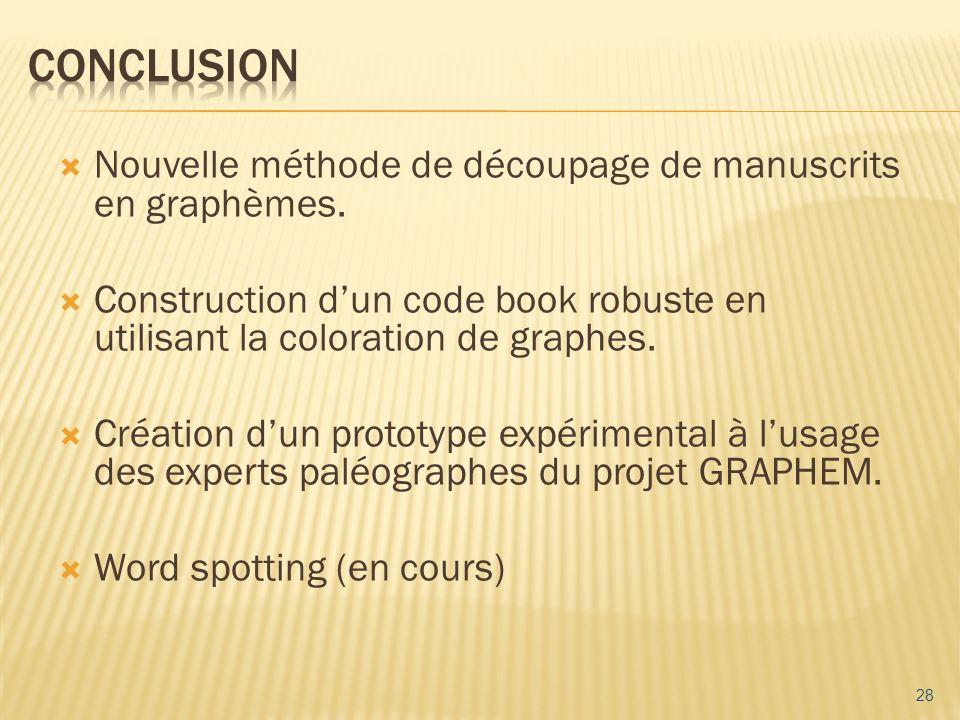 Nouvelle méthode de découpage de manuscrits en graphèmes. Construction dun code book robuste en utilisant la coloration de graphes. Création dun proto