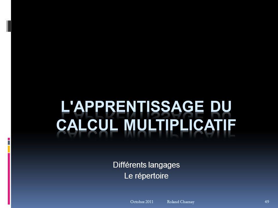 Octobre 2011 Roland Charnay Différents langages Le répertoire 49