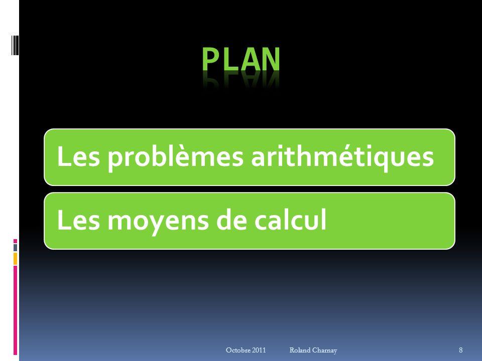 8 Les problèmes arithmétiquesLes moyens de calcul