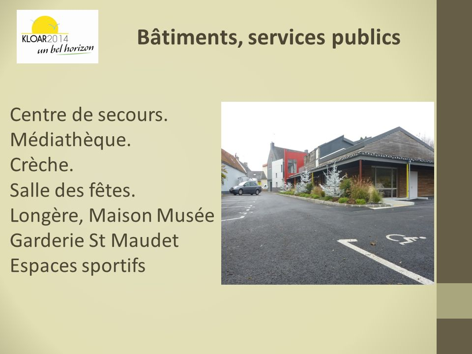 Voieries, parkings Une offre nouvelle de parking en centre ville (derrière la médiathèque).