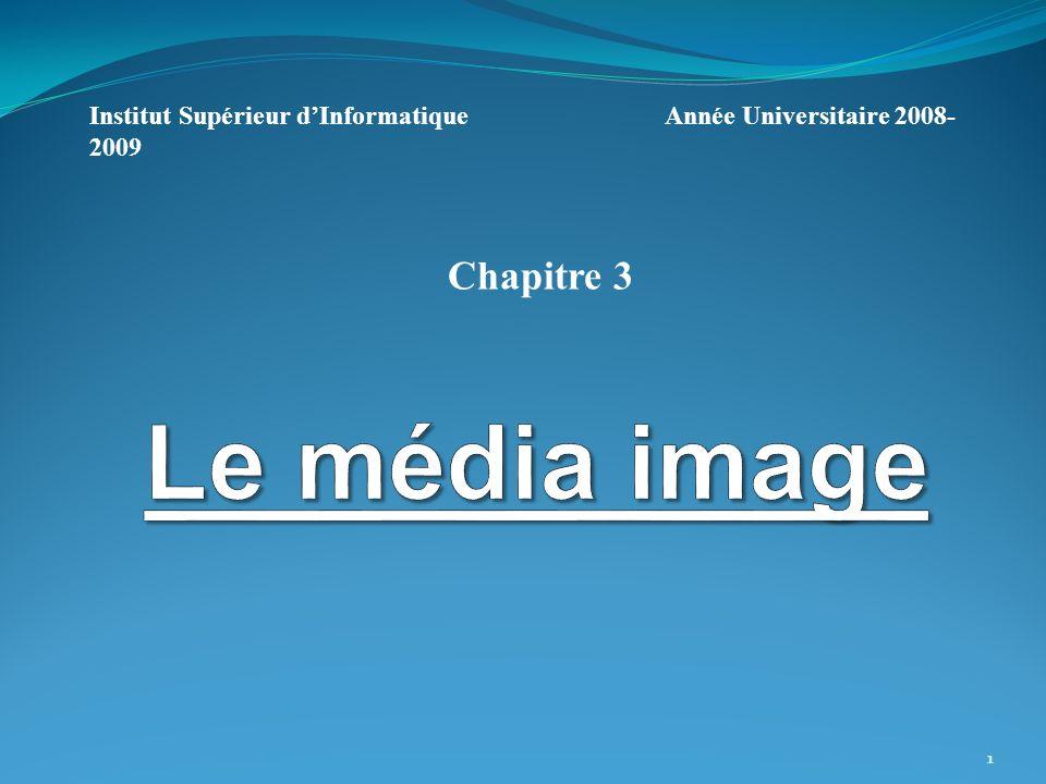 1 Institut Supérieur dInformatique Année Universitaire 2008- 2009 Chapitre 3