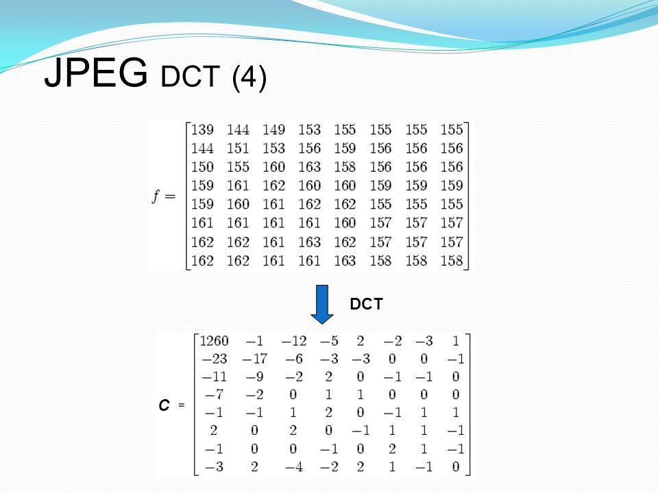DCT JPEG DCT (4) C