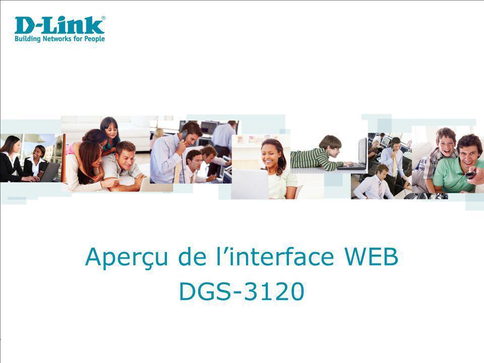 Aperçu de linterface WEB DGS-3120