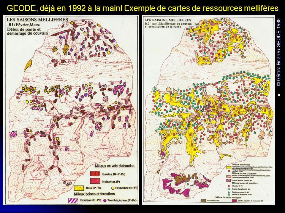 GEODE, déjà en 1992 à la main! Exemple de cartes de ressources mellifères © Gérard Briane / GEODE 1989 © Gérard Briane / GEODE 1989