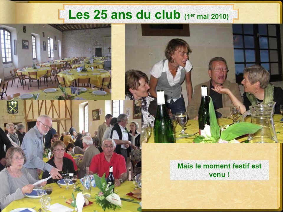 Entre tournoi et restauration ! Les 25 ans du club (1 er mai 2010) La remise des lots