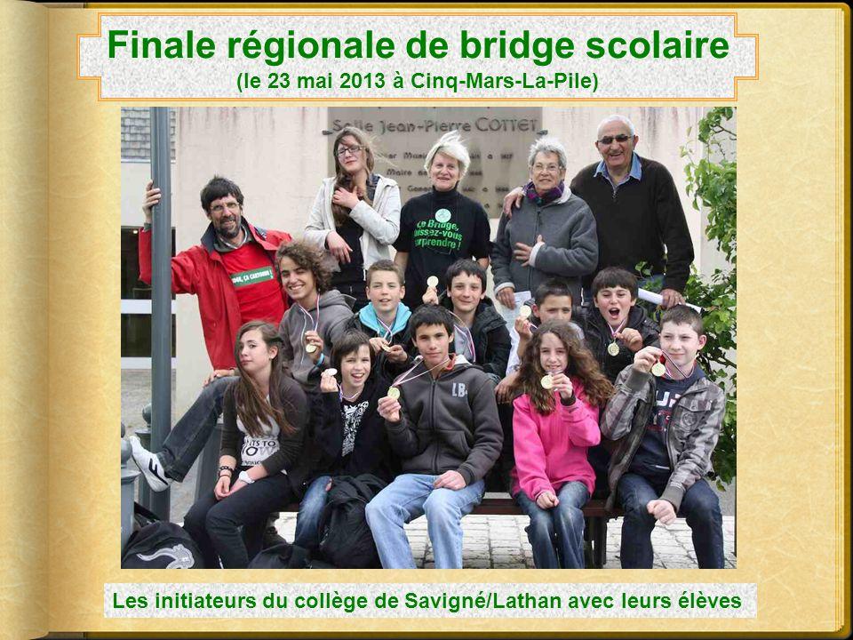 Finale régionale de bridge scolaire (le 23 mai 2013 à Cinq-Mars-La-Pile)