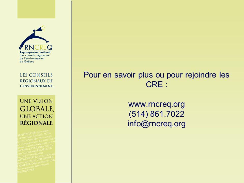 Pour en savoir plus ou pour rejoindre les CRE : www.rncreq.org (514) 861.7022 info@rncreq.org
