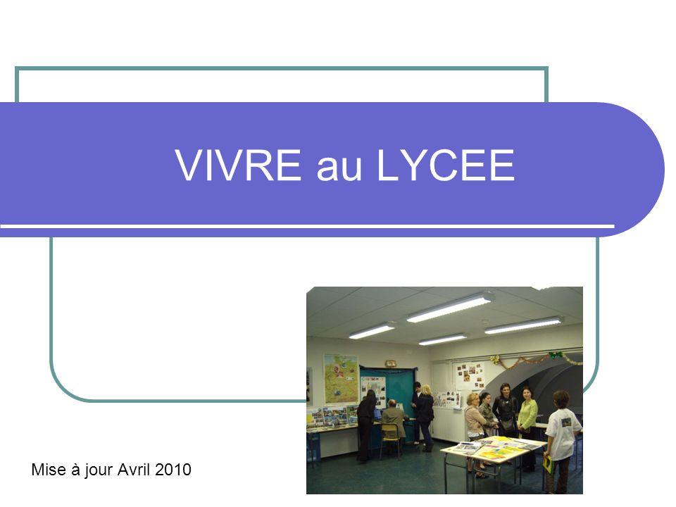 VIVRE au LYCEE Mise à jour Avril 2010