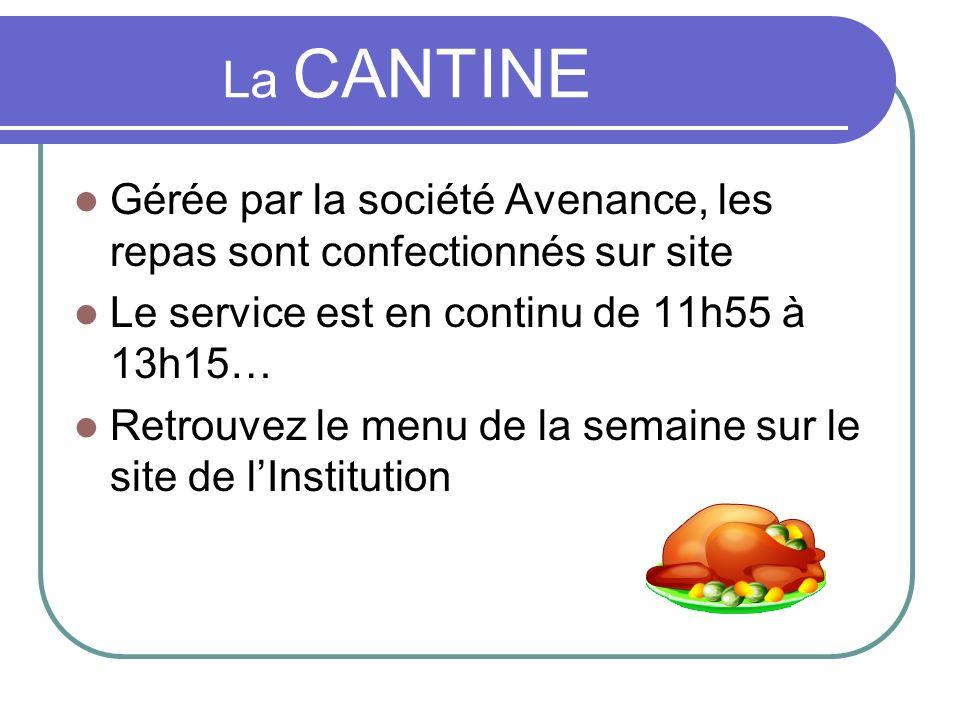 La CANTINE Gérée par la société Avenance, les repas sont confectionnés sur site Le service est en continu de 11h55 à 13h15… Retrouvez le menu de la se