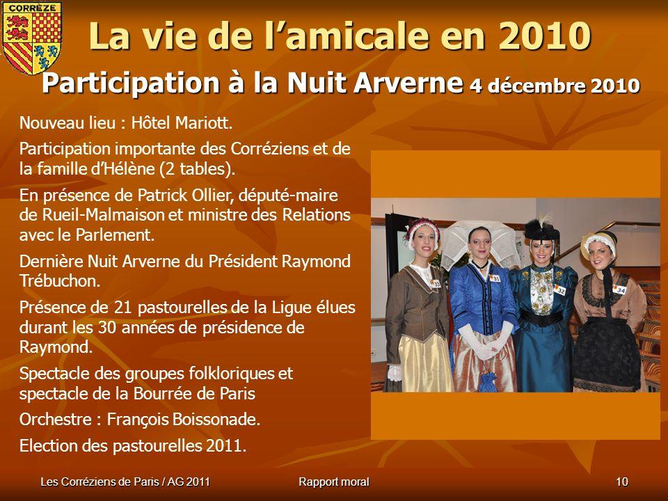 Les Corréziens de Paris / AG 2011 Rapport moral 9 Repas de rentrée : 27 novembre 2010 La vie de lamicale en 2010 Repas dans les salons Anatole France