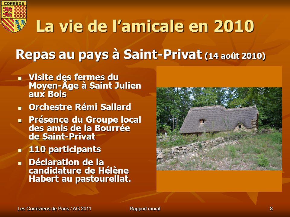Les Corréziens de Paris / AG 2011 Rapport moral 7 Voyage en Champagne (29 et 30 mai 2010) La vie de lamicale en 2010