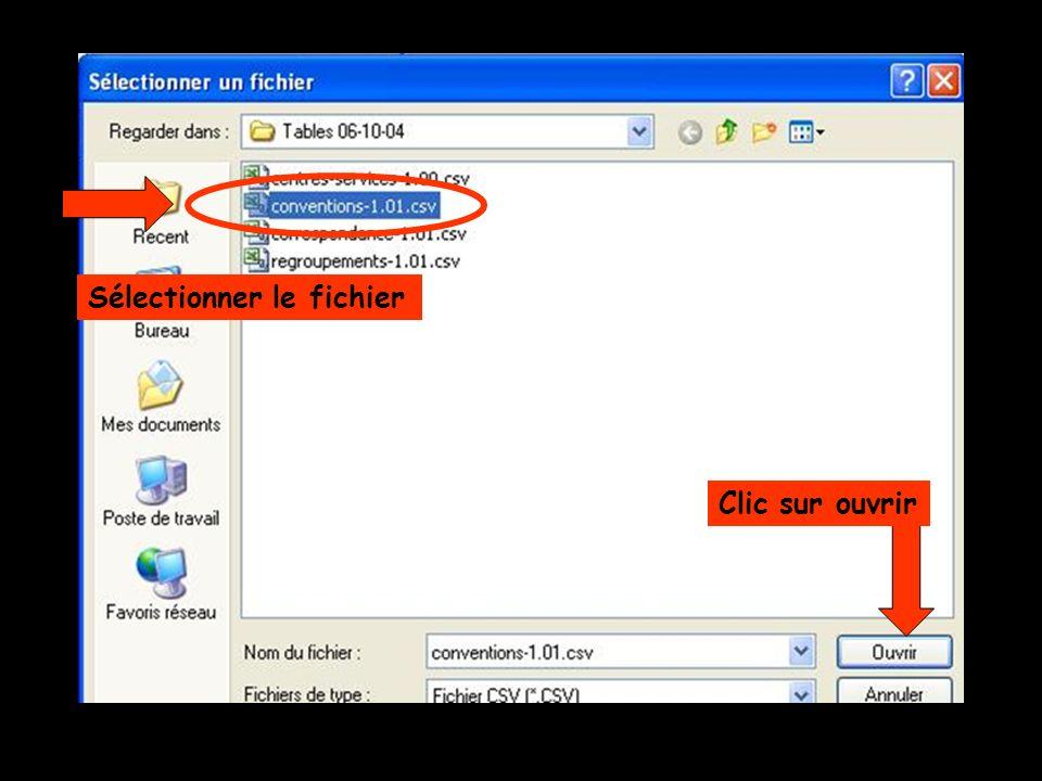 Sélectionner le fichier Clic sur ouvrir