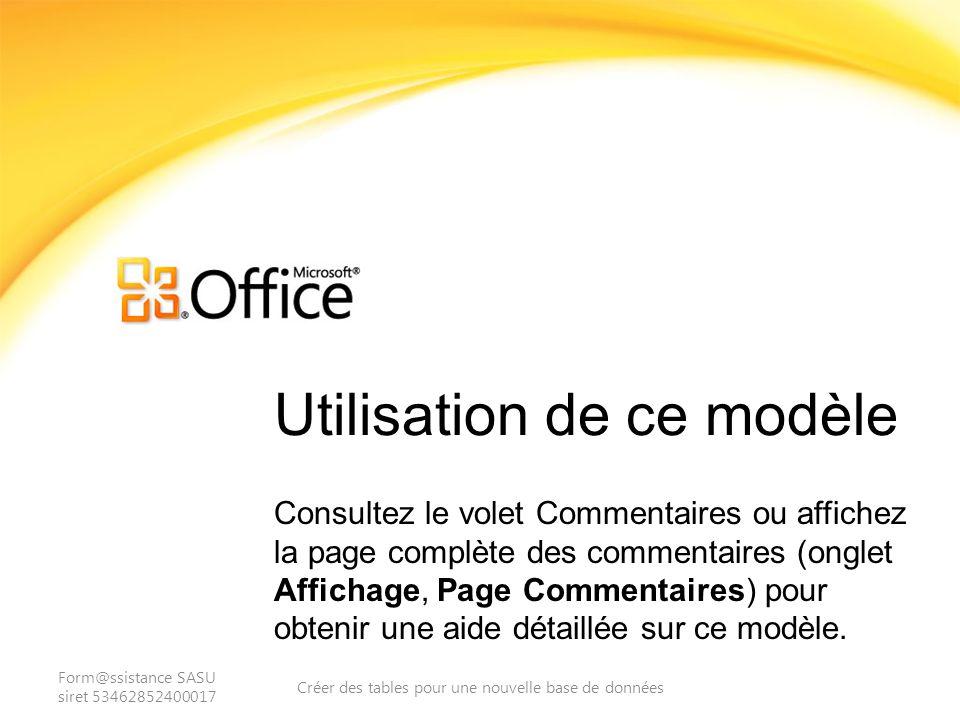 Utilisation de ce modèle Consultez le volet Commentaires ou affichez la page complète des commentaires (onglet Affichage, Page Commentaires) pour obtenir une aide détaillée sur ce modèle.