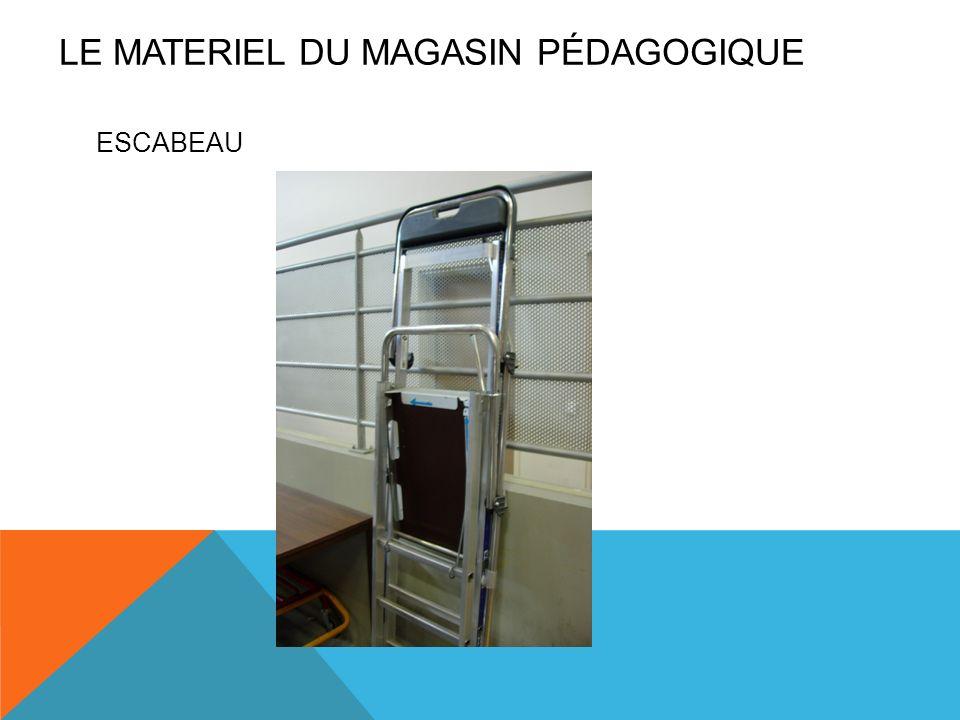ESCABEAU LE MATERIEL DU MAGASIN PÉDAGOGIQUE