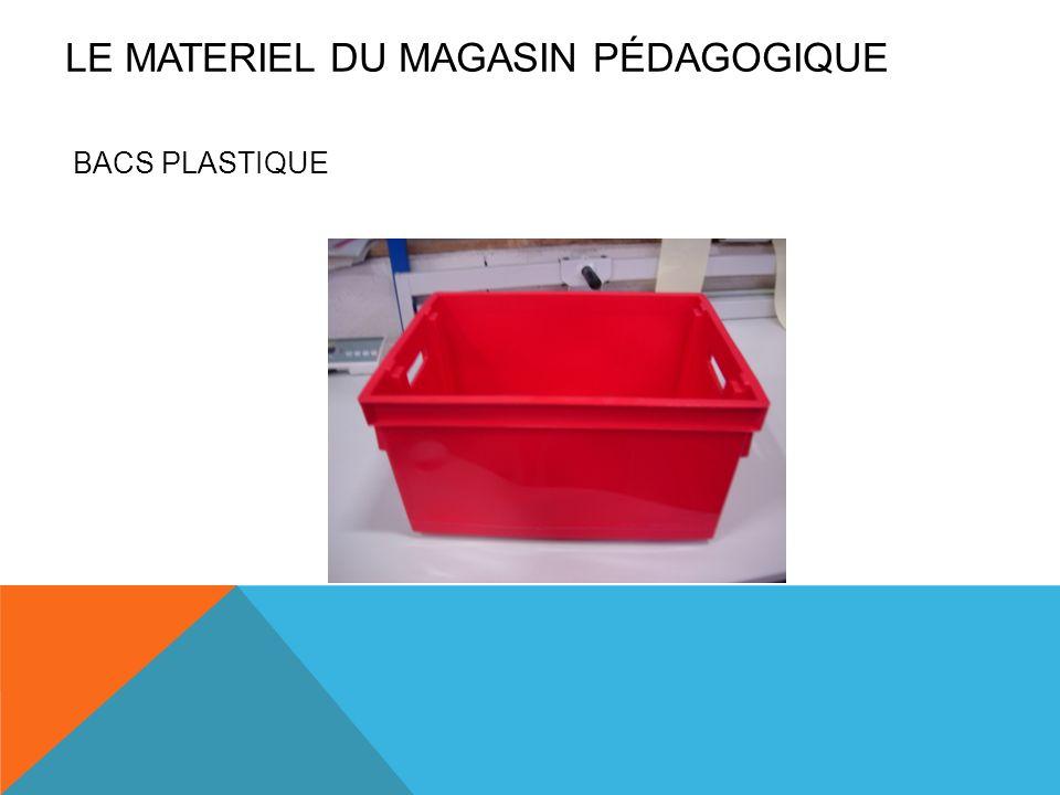BACS PLASTIQUE LE MATERIEL DU MAGASIN PÉDAGOGIQUE
