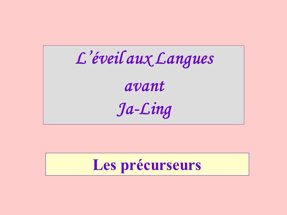 Léveil aux Langues avant Ja-Ling Les précurseurs