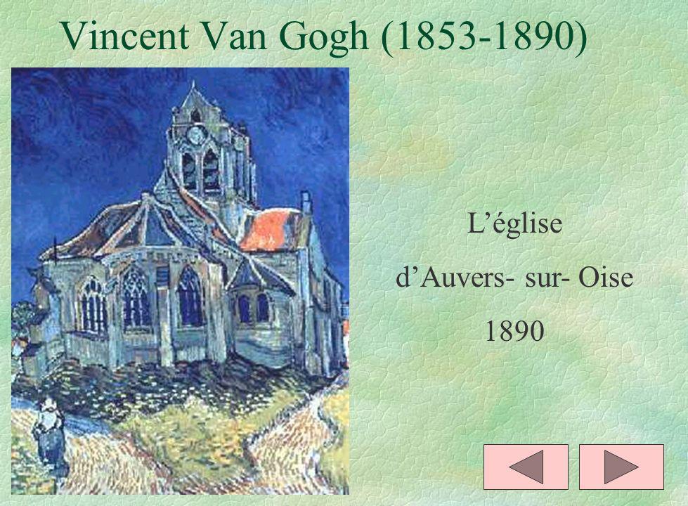 Vincent Van Gogh (1853-1890) Léglise dAuvers- sur- Oise 1890