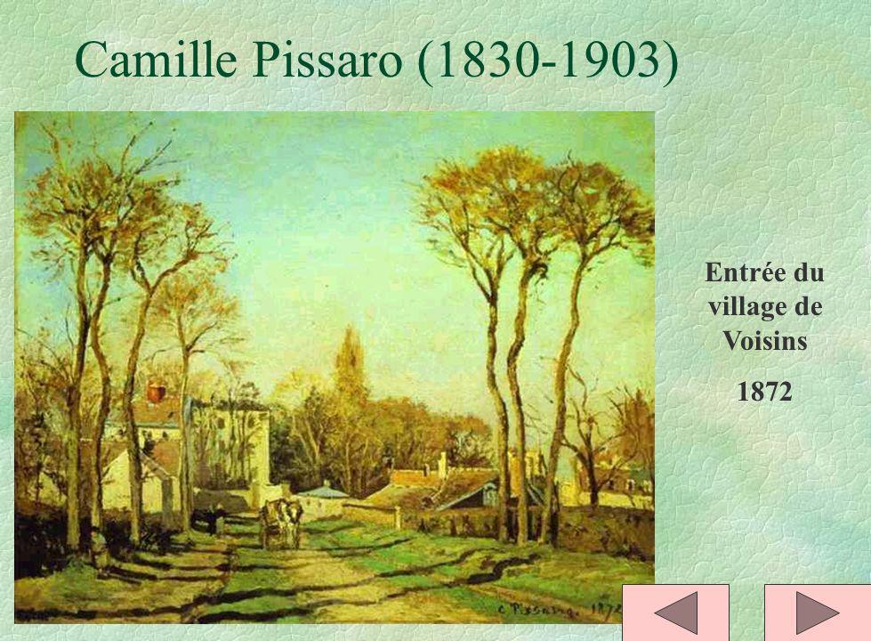 Camille Pissaro (1830-1903) Entrée du village de Voisins 1872