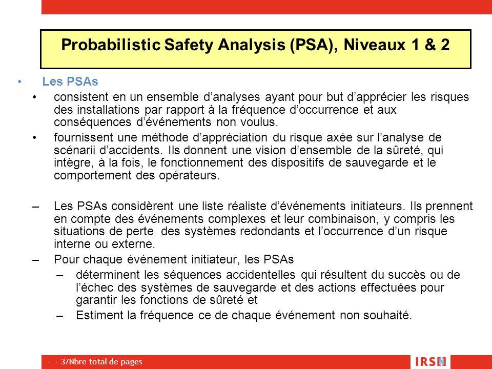 - - 3/Nbre total de pages Les PSAs consistent en un ensemble danalyses ayant pour but dapprécier les risques des installations par rapport à la fréque