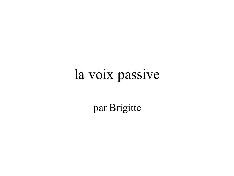 la voix passive par Brigitte