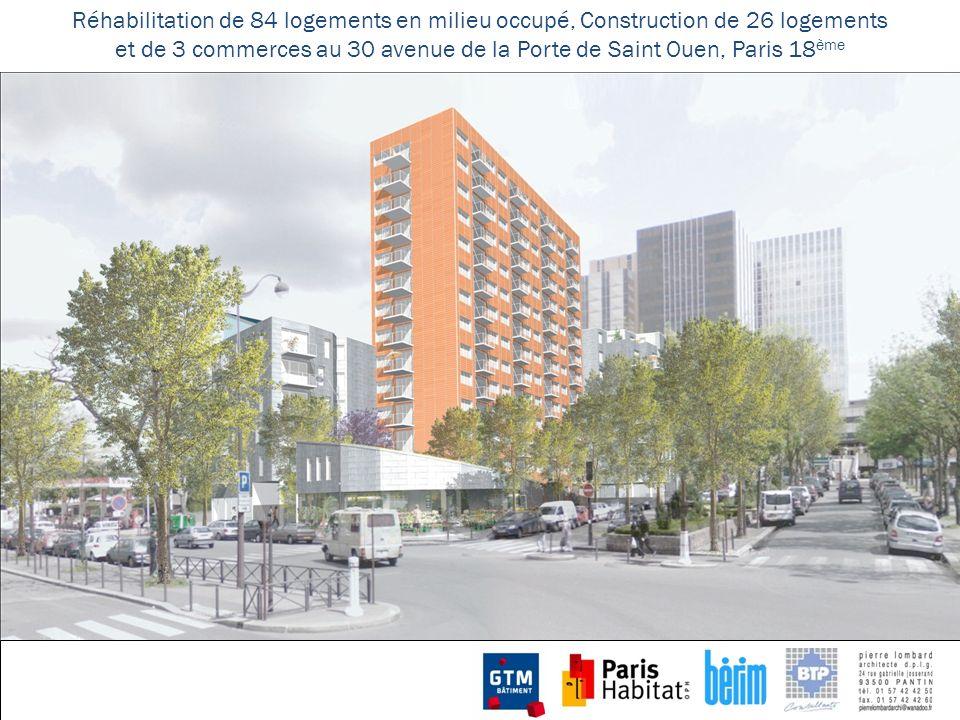 Réhabilitation de 84 logements en milieu occupé, Construction de 26 logements et de 3 commerces au 30 avenue de la Porte de Saint Ouen, Paris 18 ème I