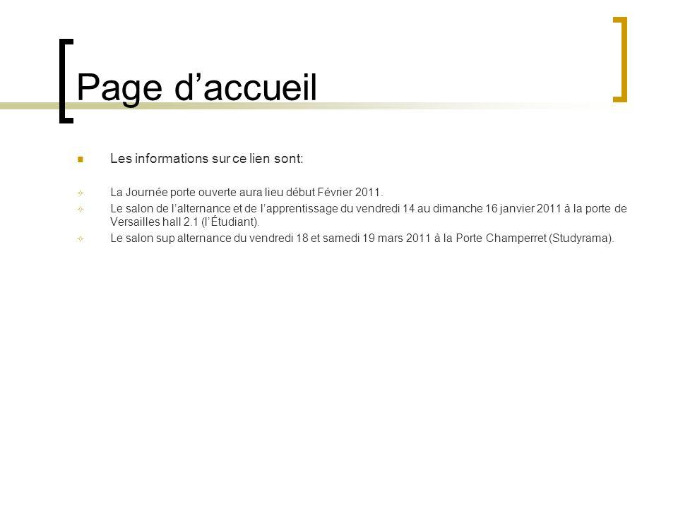 Page daccueil Les informations sur ce lien sont: La Journée porte ouverte aura lieu début Février 2011.