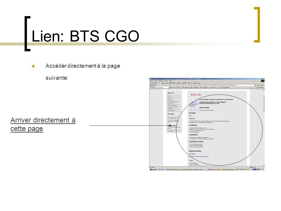 Lien: BTS CGO Accéder directement à la page suivante: Arriver directement à cette page