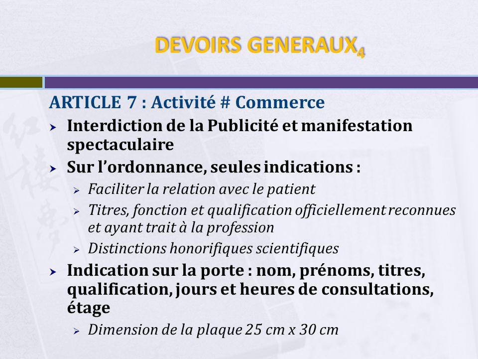 DEVOIRS GENERAUX 5 ARTICLE 8 : Interdiction dusurper le titre, Interdiction dutiliser les procédés destinés à tromper le public.